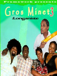 Gros Minet 3 Longaniste